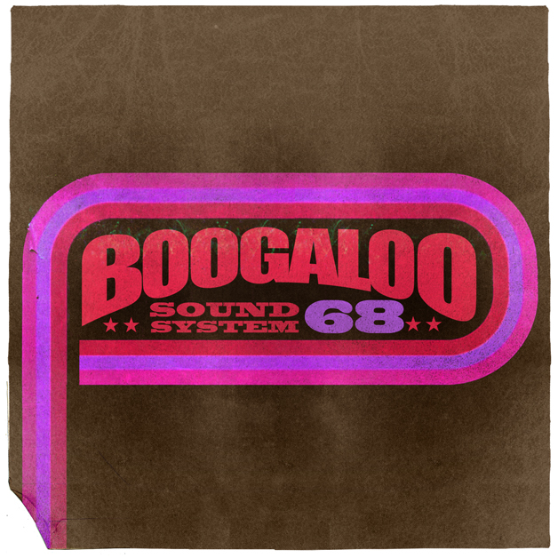 Boogaloo Sound System 68 - Dreams Can Come True