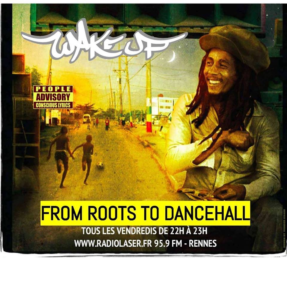 WAKE UP SOUND - From Roots To Dancehall - 01/04/16