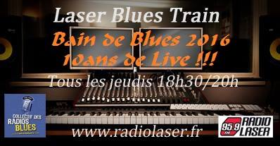 "Laser Blues Train #152 ""Special Bain de Blues """
