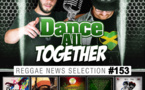 Dance All Together #153 24.04.2017 Reggae News
