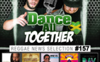 Dance All Togehther #157 Reggae News 22.05.2017