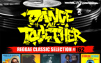 Dance All Together #162 Reggae Classic Selection 18.09.2017