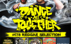 Dance All Together #178 Reggae Selection 08.01.2018