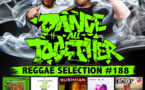 Dance All Together #188 Reggae Selection 19.03.2018