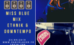 Miss Blue mixe un set Ethnik & Downtempo