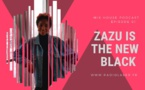 Zazu is The New Black en mix sur les ondes