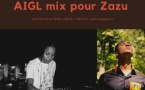 Zazu invite AIGL pour un mix exclusif