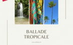 Podcast Ballade Tropical