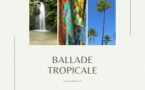 Podcast Ballade Tropicale de votre week-end