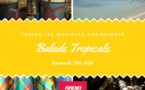 Balade Tropicale , le podcast de la semaine