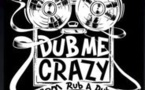 Podcast Replay >>Dub Me Crazy n°5