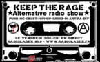Keep The Rage du vendredi 28 mars : Playlist et Podcast