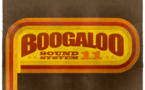 Boogaloo Sound System 11 - Saturday Mall Fever