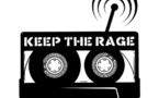 Keep the rage du vendredi 20 février: Playlist et podcast
