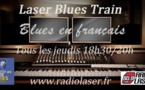 "Laser Blues Train #105 ""Blues en français"""