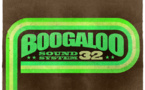 Boogaloo Sound System 32 - Be About The Future