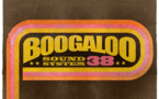 Boogaloo Sound System 38 - Get On The Good Foot