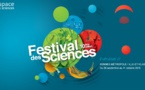 Le festival des sciences du 26 septembre au 11 octobre !