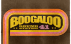 Boogaloo Sound System 41 - We Can Funk