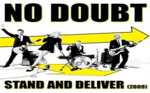 No Doubt - Stand and deliver
