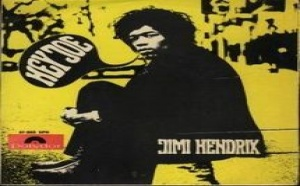 Best of : Jimi Hendrix - Hey Joe